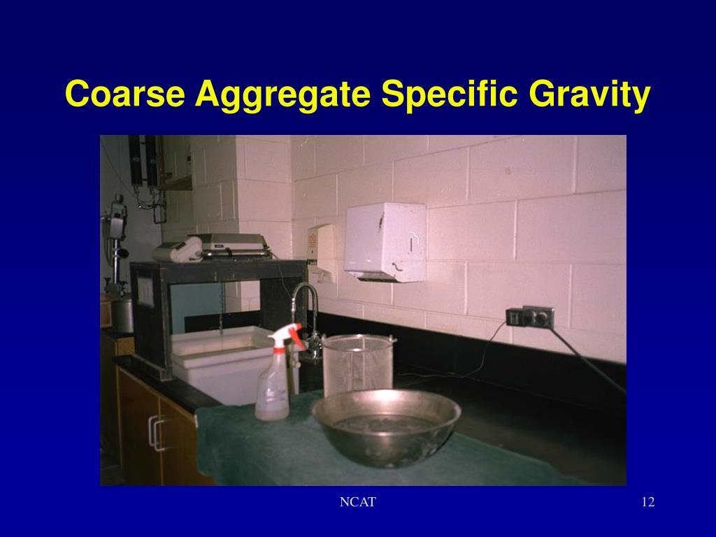 Coarse Aggregate Specific Gravity