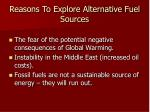 reasons to explore alternative fuel sources