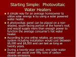 starting simple photovoltaic water heaters