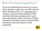 what if i m handwriting my essay