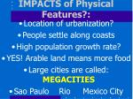 impacts of physical features