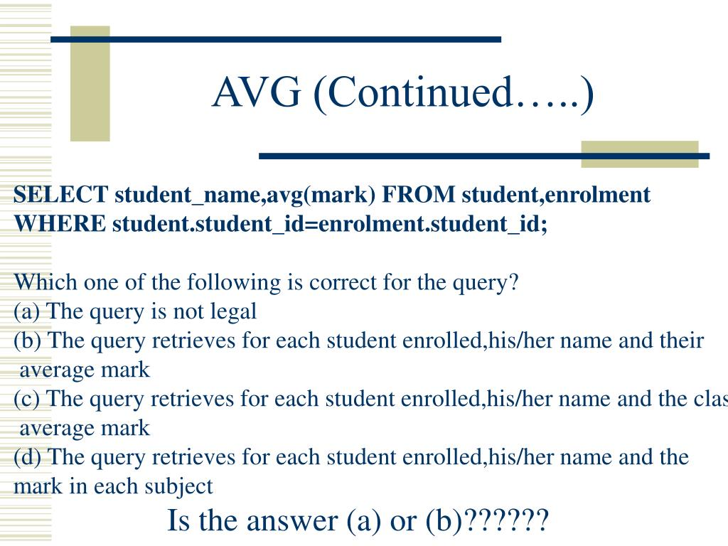AVG (Continued…..)