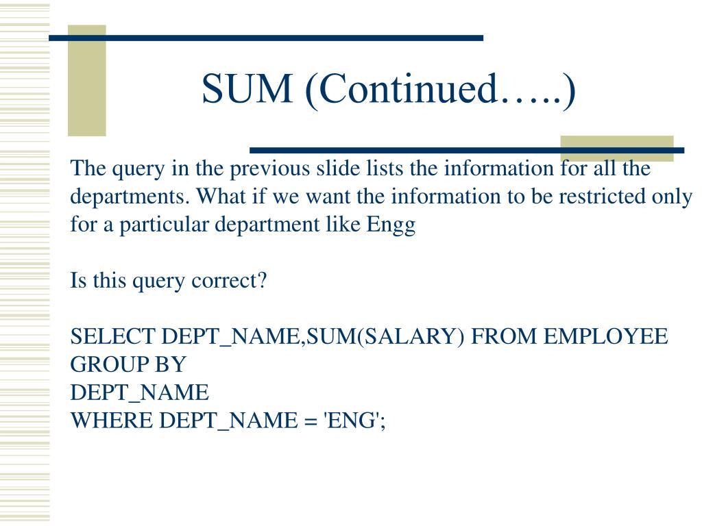 SUM (Continued…..)