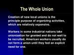 the whole union21