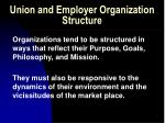 union and employer organization structure