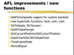 afl improvements new functions