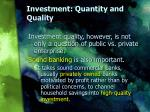 investment quantity and quality1