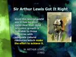 sir arthur lewis got it right