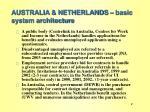 australia netherlands basic system architecture