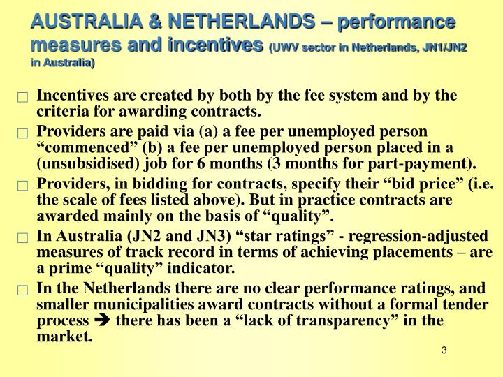 AUSTRALIA & NETHERLANDS – performance measures and incentives