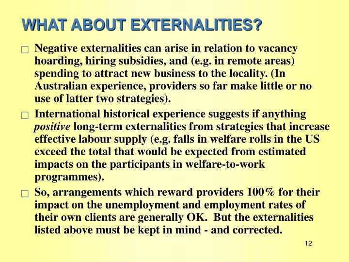 WHAT ABOUT EXTERNALITIES?