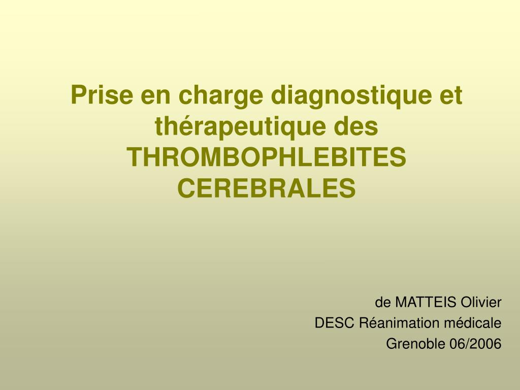 prise en charge diagnostique et th rapeutique des thrombophlebites cerebrales l.