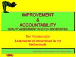 improvement accountability quality assessment in dutch universities