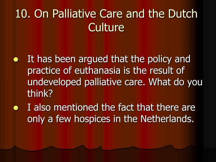 10. On Palliative Care and the Dutch Culture