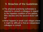 9 breaches of the guidelines