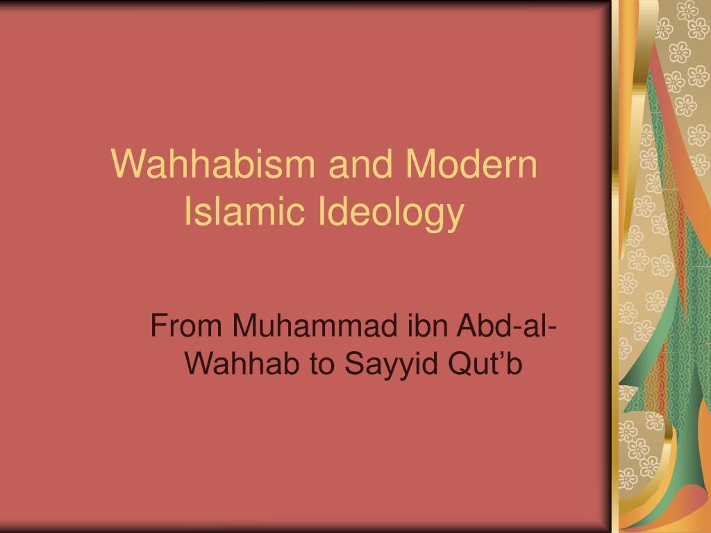 wahhabism and modern islamic ideology l.