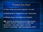 former for jihad