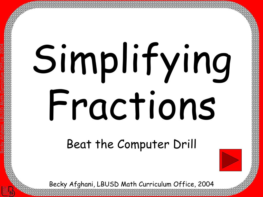 simplifying fractions l.