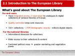 what s good about the european library