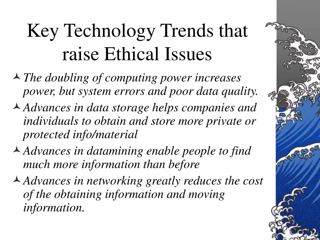 Key Technology Trends that raise Ethical Issues