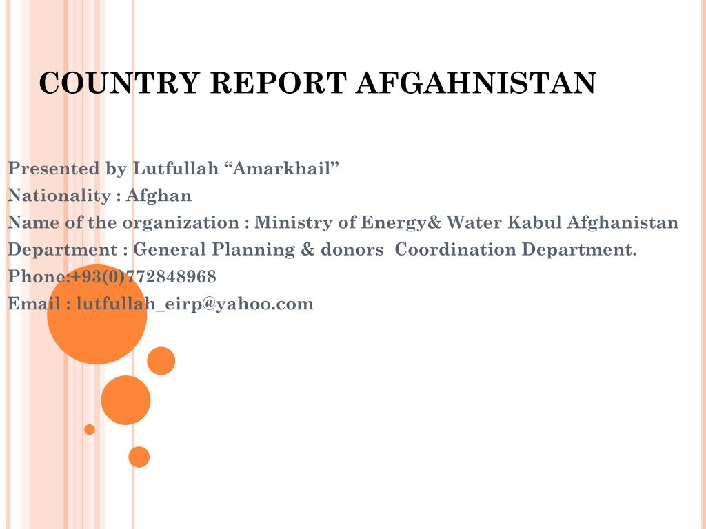 COUNTRY REPORT AFGAHNISTAN
