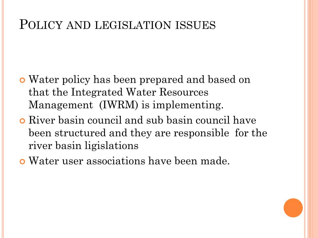 Policy and legislation issues