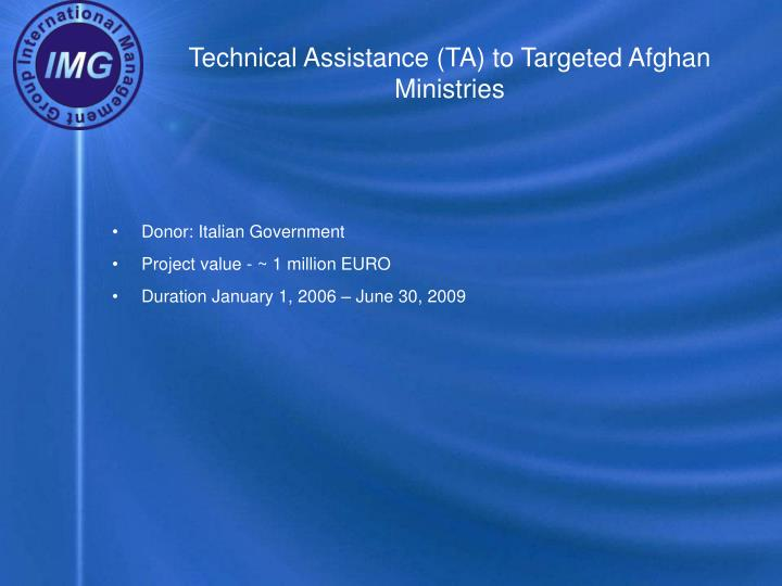 Technical assistance ta to targeted afghan ministries