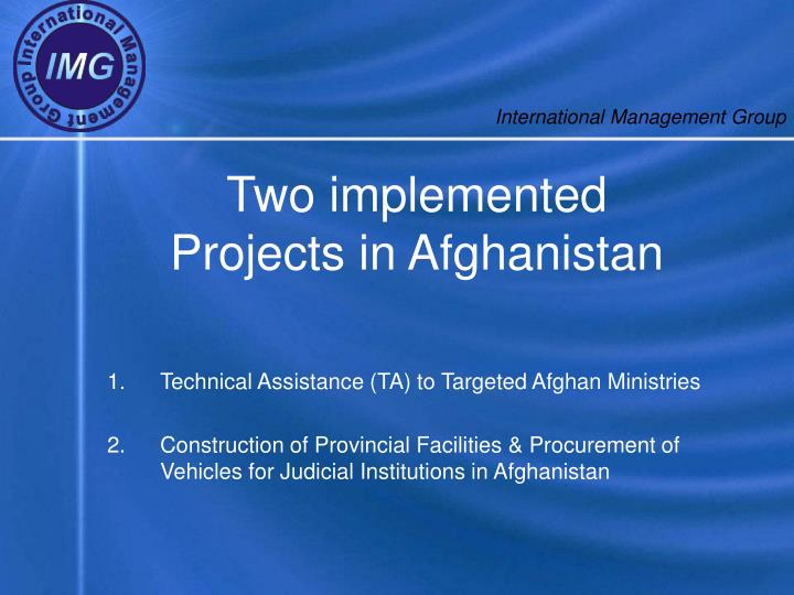 Two implemented projects in afghanistan