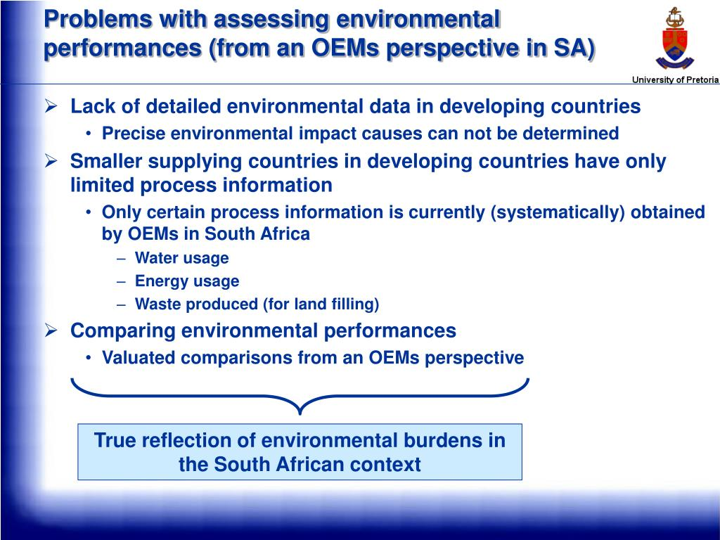 Problems with assessing environmental performances (from an OEMs perspective in SA)