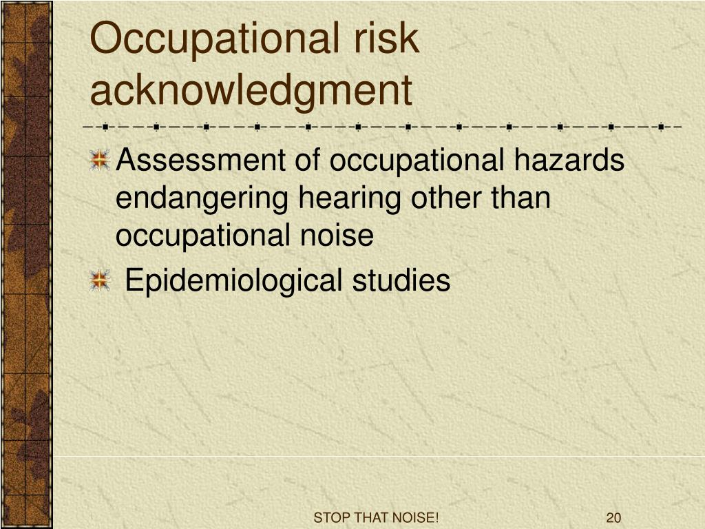 Occupational risk acknowledgment