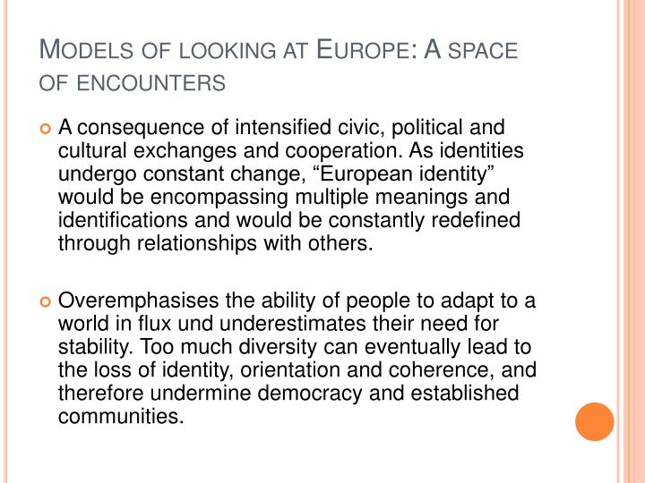 Models of looking at Europe: A space of encounters