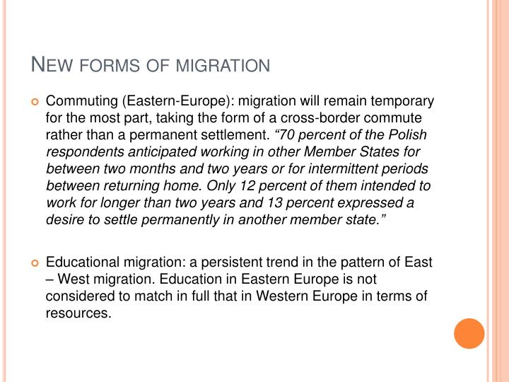 New forms of migration