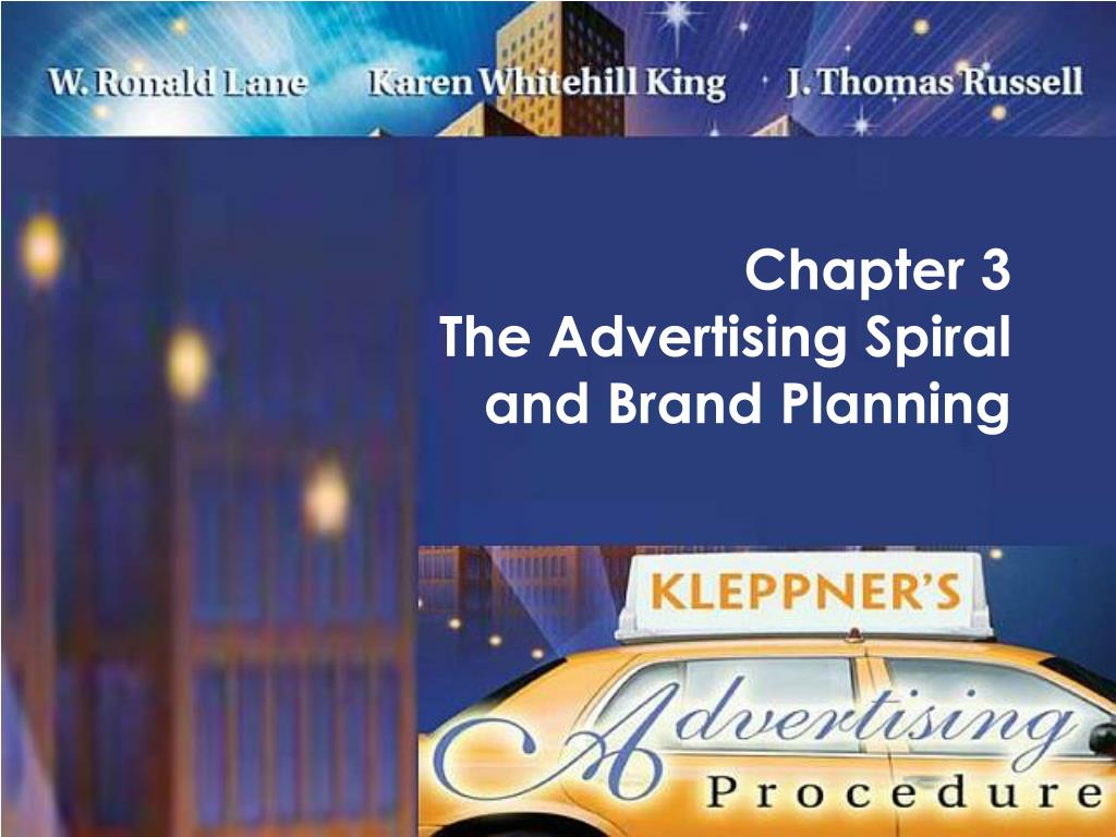 chapter 3 the advertising spiral and brand planning l.
