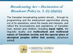 broadcasting act declaration of broadcast policy s 3 1 d iii