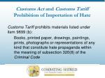 customs act and customs tariff prohibition of importation of hate