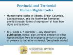 provincial and territorial human rights codes18