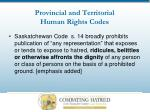 provincial and territorial human rights codes19