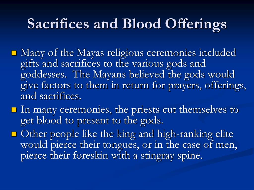 Sacrifices and Blood Offerings