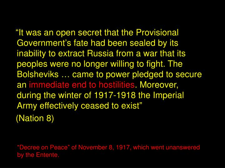 """""""It was an open secret that the Provisional Government's fate had been sealed by its inabilit..."""