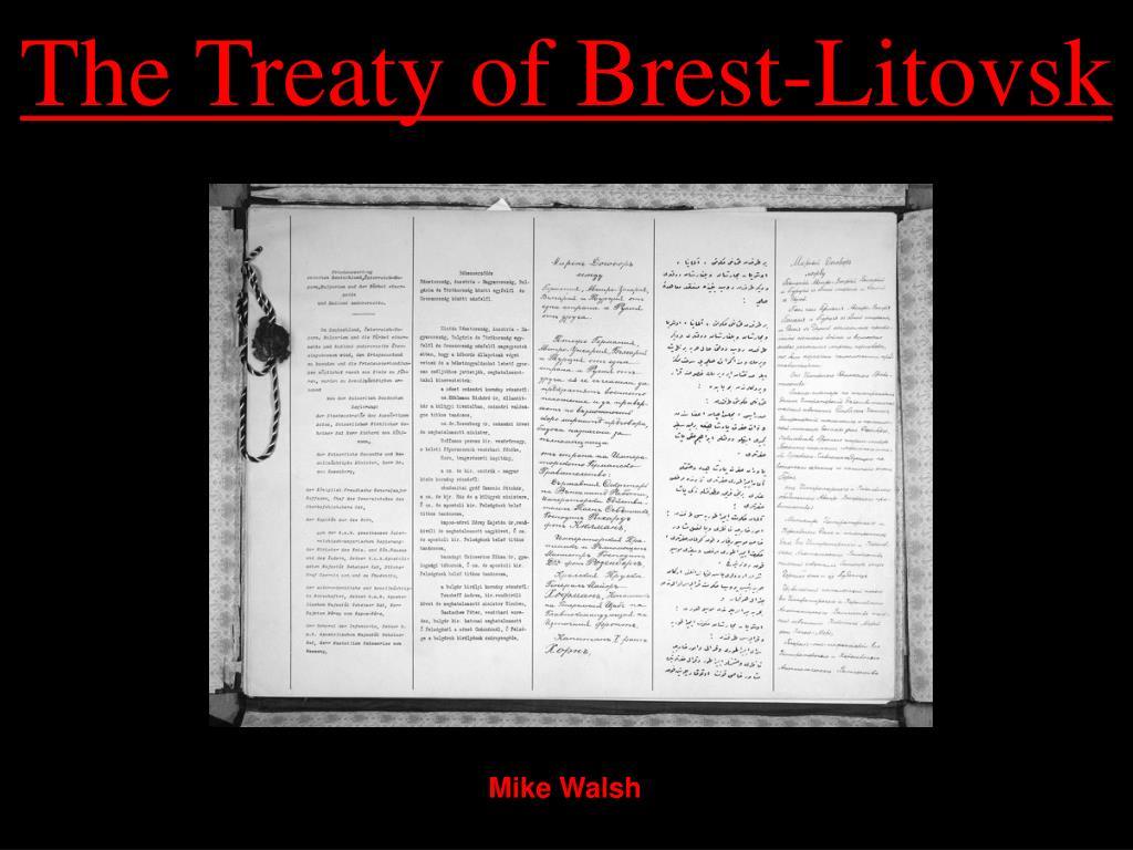 The Treaty of Brest-Litovsk
