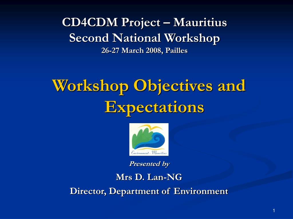 cd4cdm project mauritius second national workshop 26 27 march 2008 pailles l.