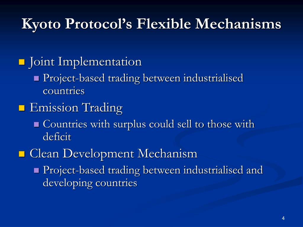 Kyoto Protocol's Flexible Mechanisms