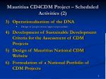mauritius cd4cdm project scheduled activities 2