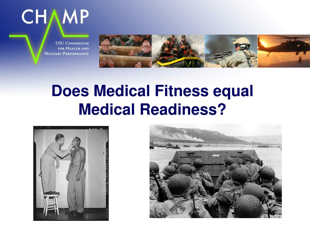 Does Medical Fitness equal Medical Readiness?