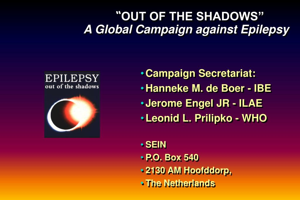 out of the shadows a global campaign against epilepsy l.