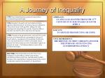 a journey of inequality23