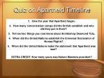 quiz on apartheid timeline