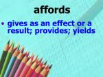 affords