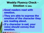 weekly fluency check emotion te 686l