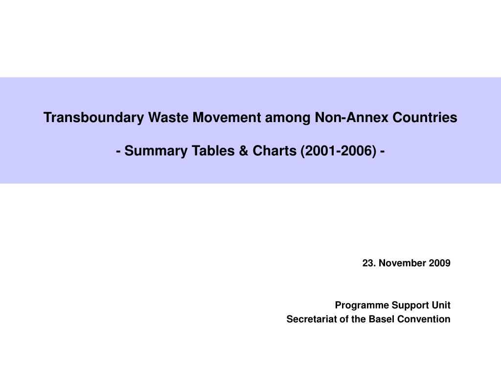 transboundary waste movement among non annex countries summary tables charts 2001 2006 l.